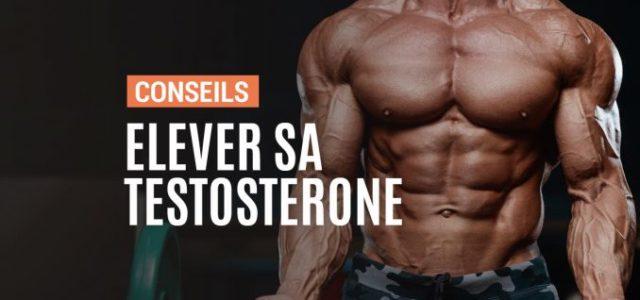 Comment augmenter sa testostérone rapidement : nos méthodes naturelles